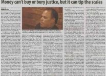 Money Can't Buy Or Bury Justice But It Can Tip The Scales Article Clipping